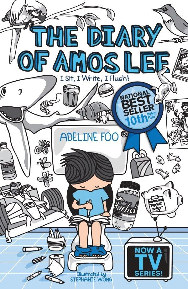 The Diary of Amos Lee (book 1): I Sit, I Write, I Flush!