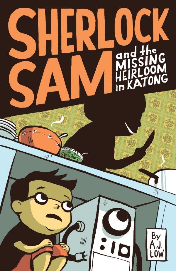 Sherlock Sam and the Missing Heirloom in Katong: Book #1