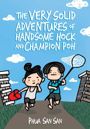 The Very Solid Adventures of Handsome Hock and Champion Poh