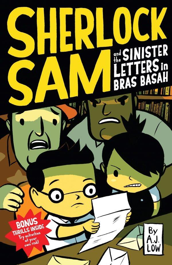 Sherlock Sam and the Sinister Letters in Bras Basah: Book #3