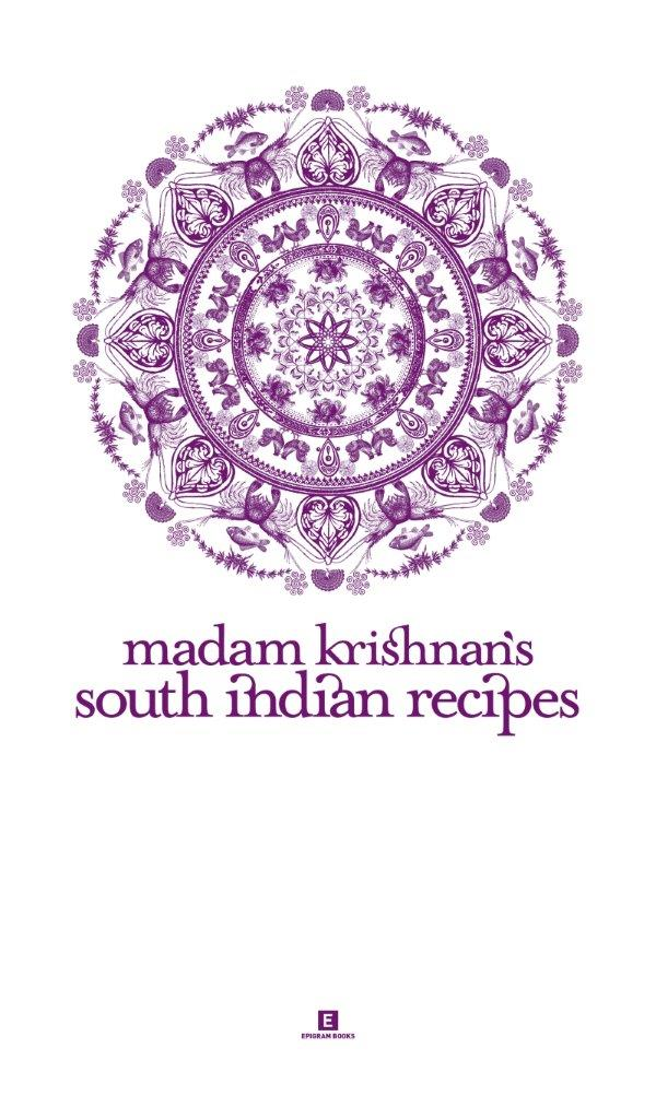 Madam Krishnan's South Indian Recipes: