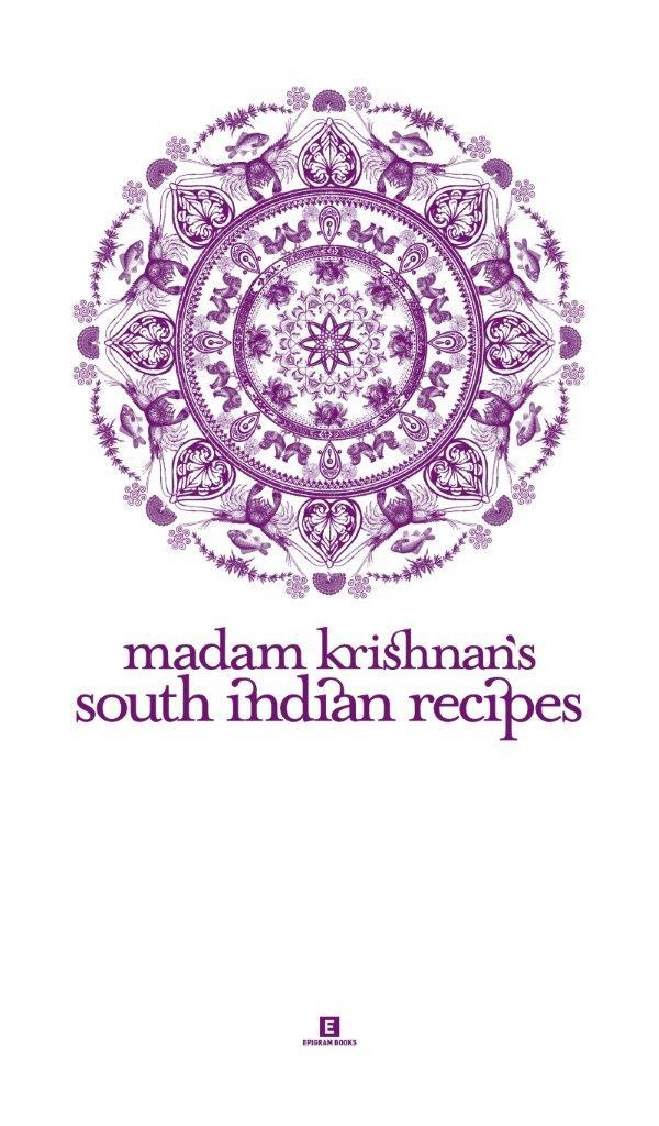 Madam Krishnan's South Indian Recipes: