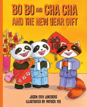 Bo Bo and Cha Cha and the New Year Gift: book 3