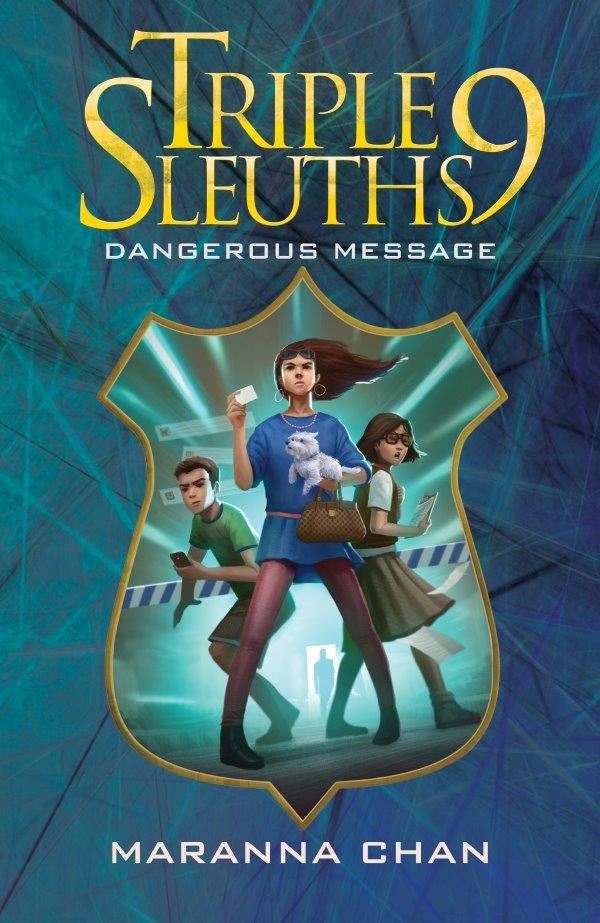 Triple Nine Sleuths (book 5): Dangerous Message