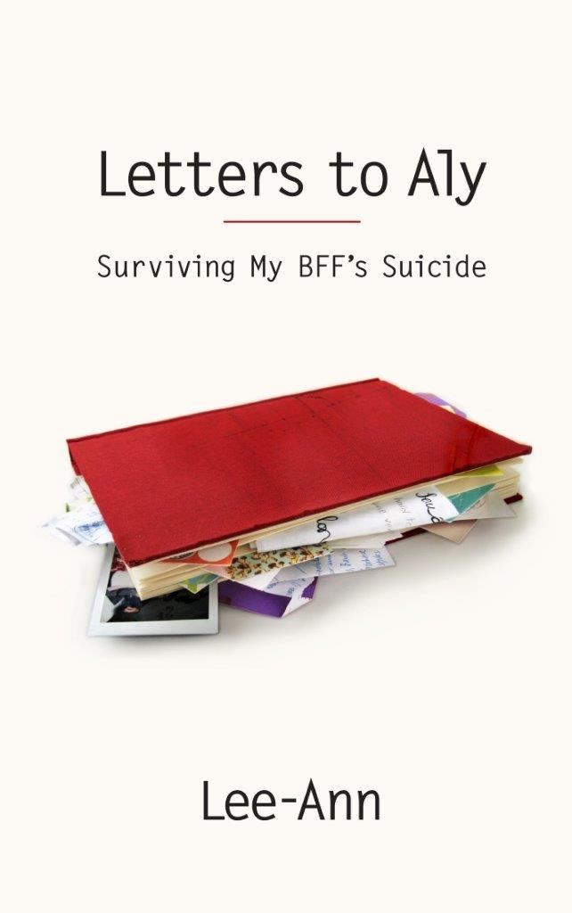 Letters to Aly: Surviving My BFF