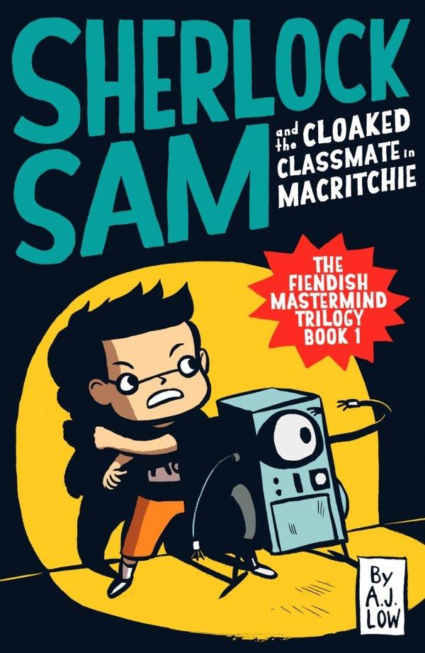 Sherlock Sam and the Cloaked Classmate in MacRitchie : Book #6