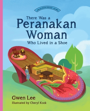 There Was a Peranakan Woman Who Lived in a Shoe: