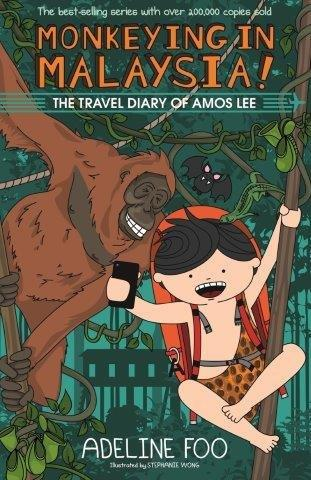 The Travel Diary of Amos Lee (book 2): Monkeying in Malaysia!