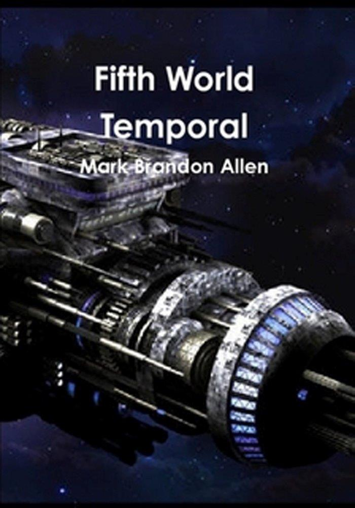 Fifth World Temporal