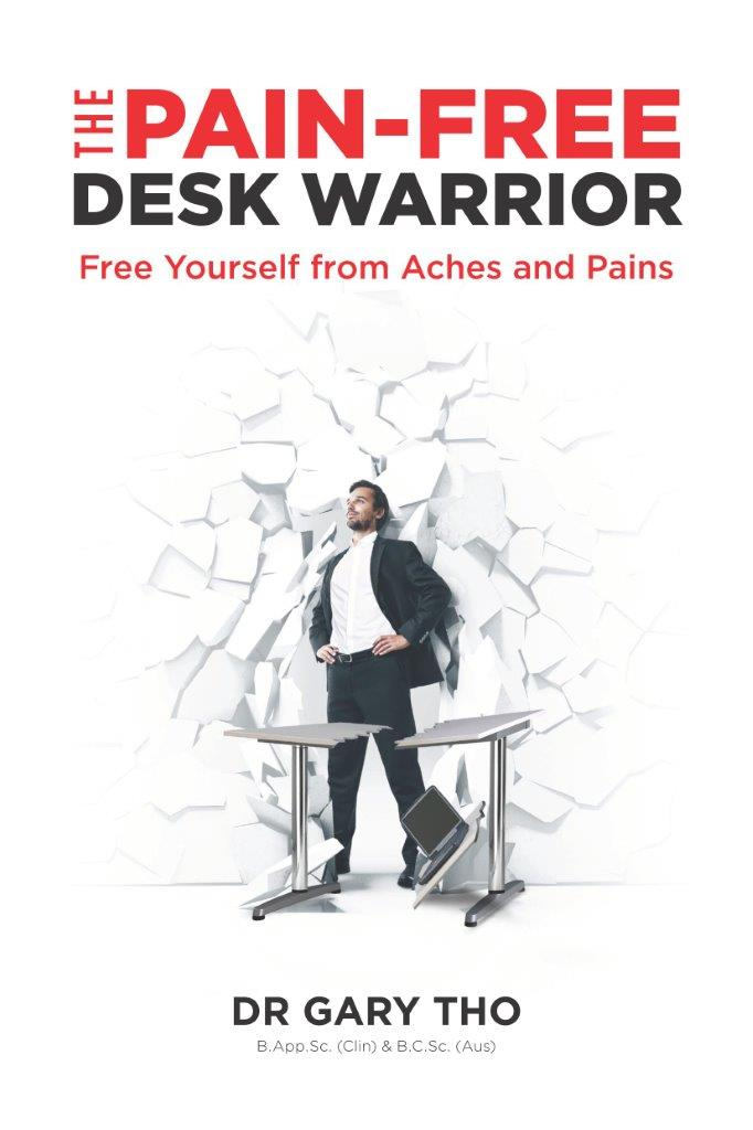 The Pain-Free Desk Warrior: Free Yourself From Aches And Pains