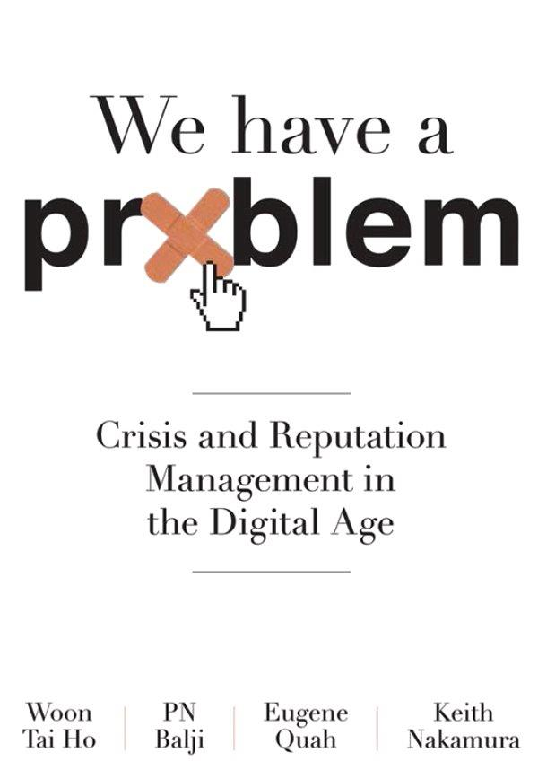 We Have A Problem: Crisis and Reputation Management in the Digital Age