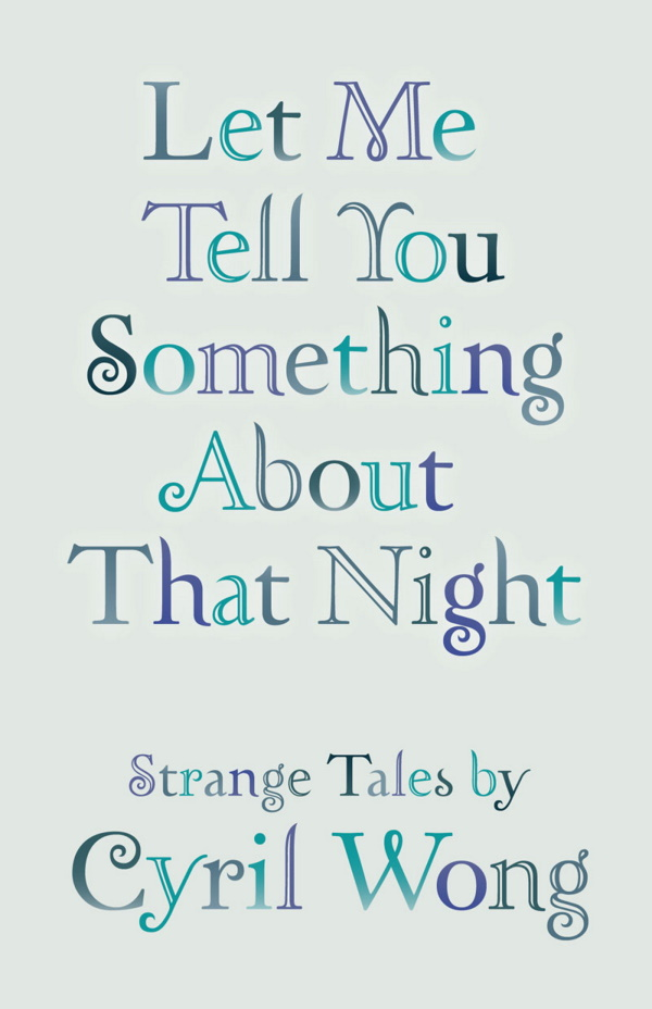 Let Me Tell You Something About that Night