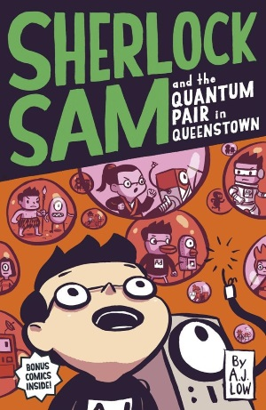 Sherlock Sam and the Quantum Pair in Queenstown : Book #11