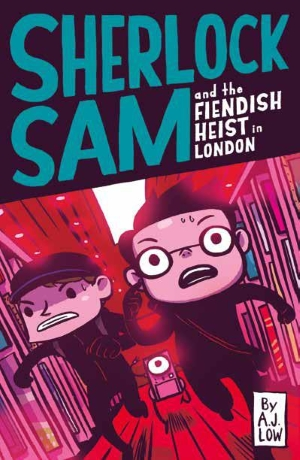 Sherlock Sam and the Fiendish Heist in London: Book 12