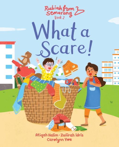 What a Scare!: Book Two of Rubiah from Semarang
