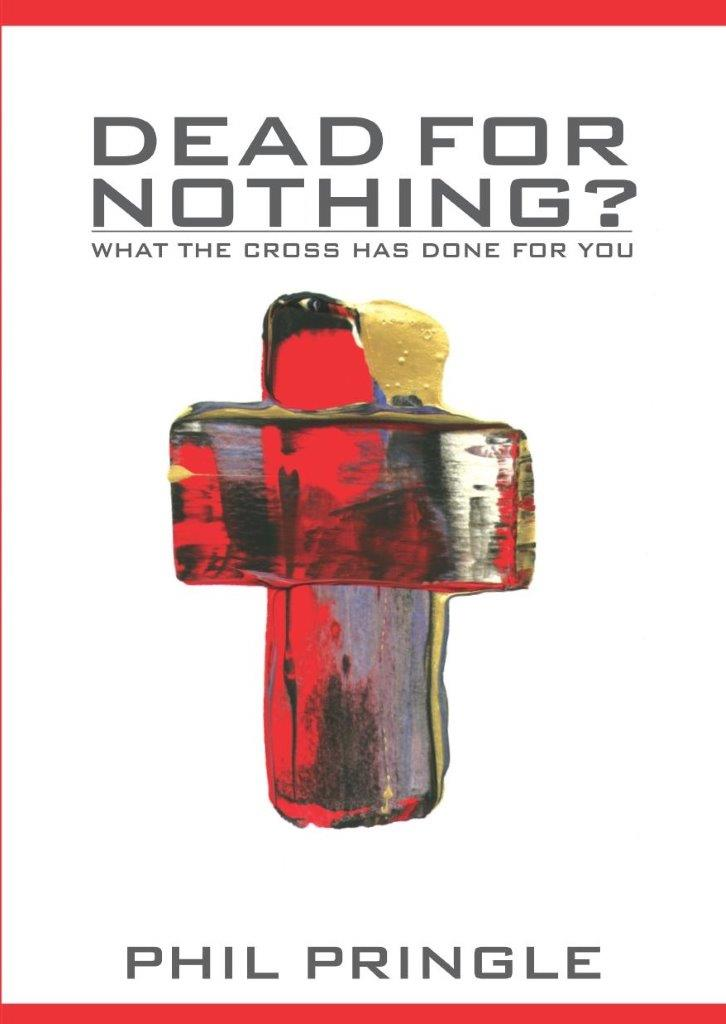 Dead For Nothing: What the Cross has Done for You