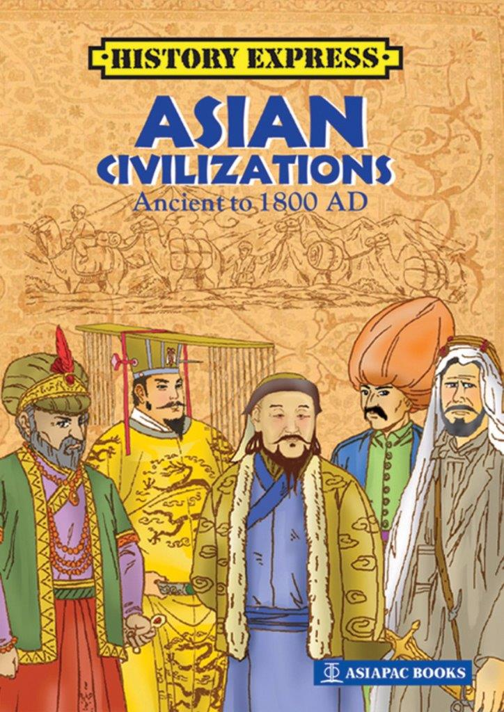Asian Civilizations: Ancient to 1800 AD