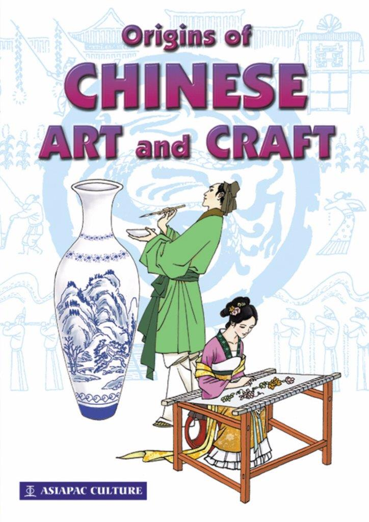 Origins of Chinese Art & Craft