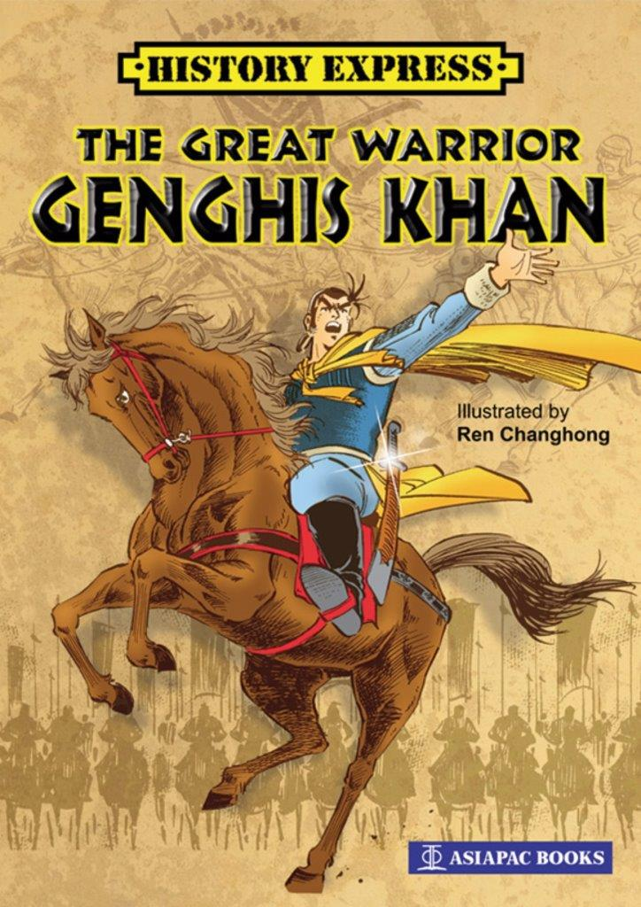 The Great Warrior Genghis Khan: