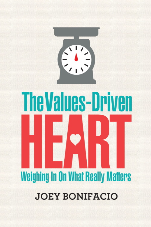 The Values-Driven Heart: Weighing In On What Really Matters