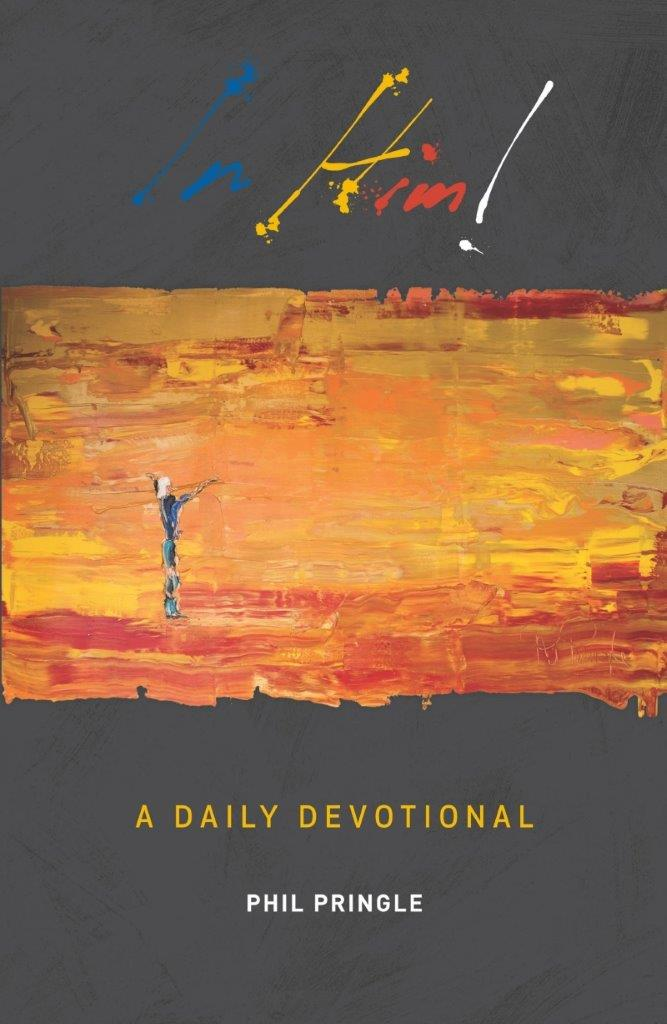 IN HIM: A Daily Devotional