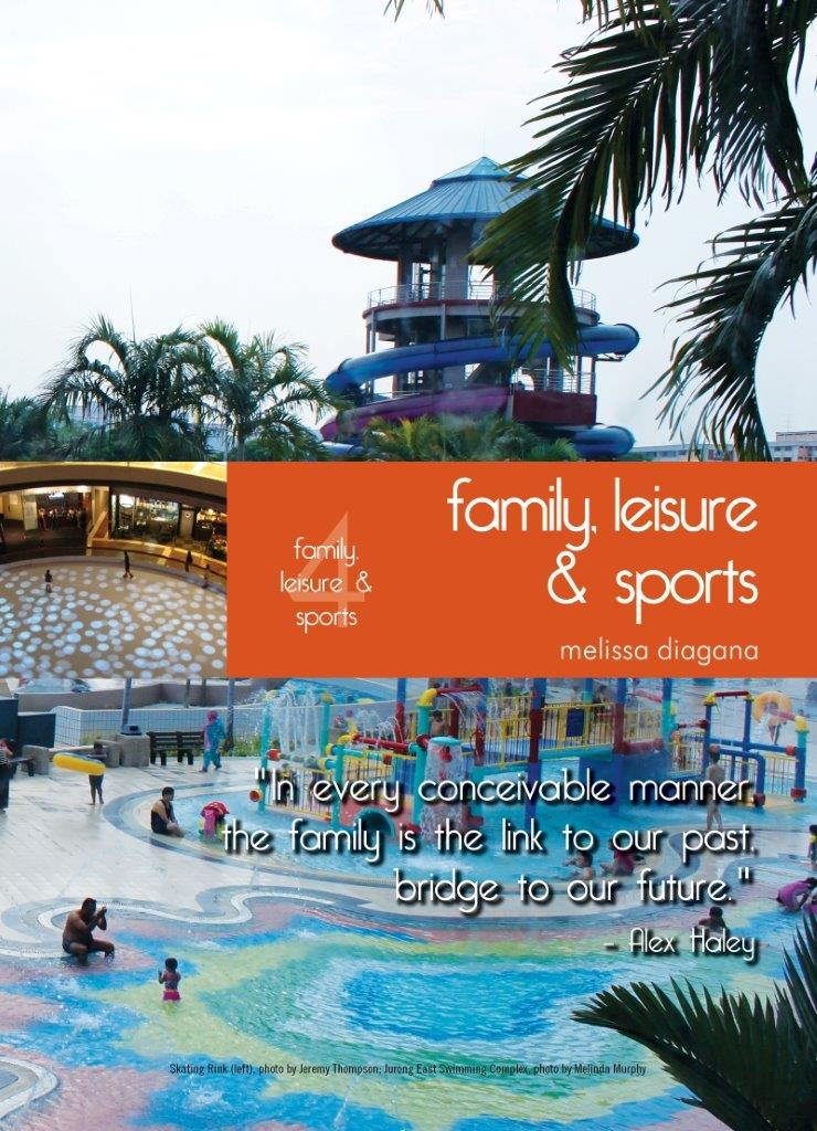 Living In Singapore - Family, Sports & Leisure