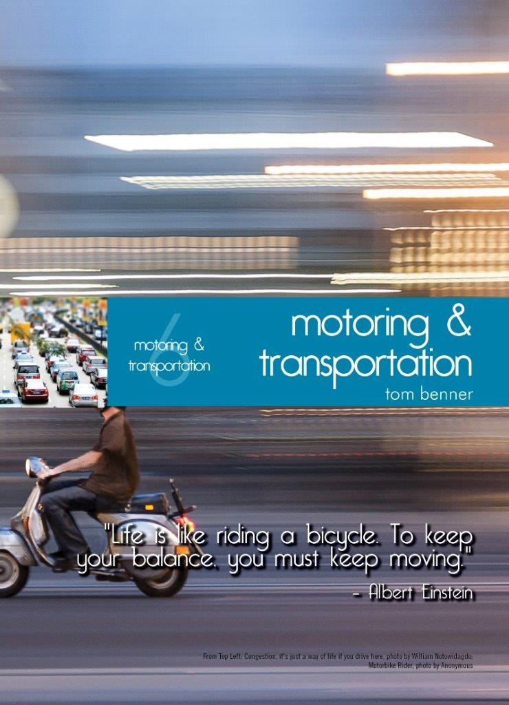 Living In Singapore - Motoring & Transportation: Fourteenth Edition Reference Guide (2016)