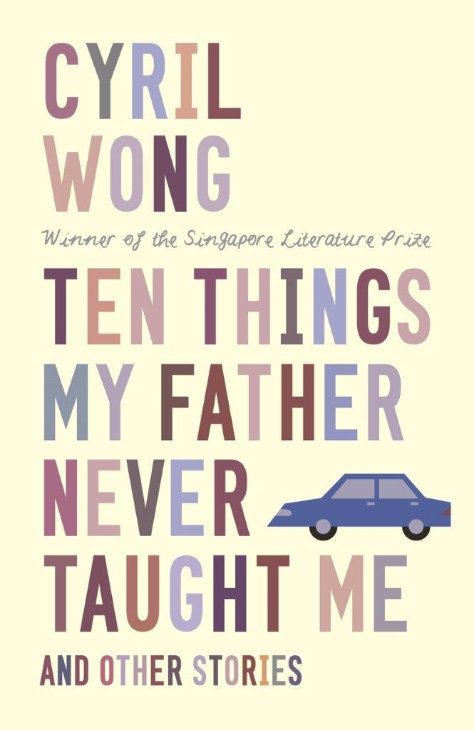 Ten Things My Father Never Taught Me and Other Stories: