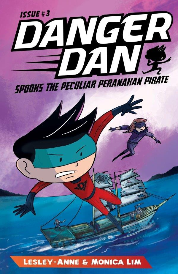 Danger Dan Spooks the Peculiar Peranakan Pirate:
