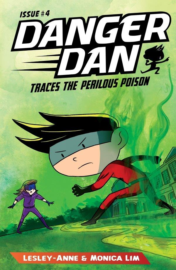 Danger Dan Traces the Perilous Poison: