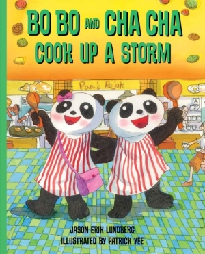 Bo Bo and Cha Cha Cook Up a Storm!: book 4
