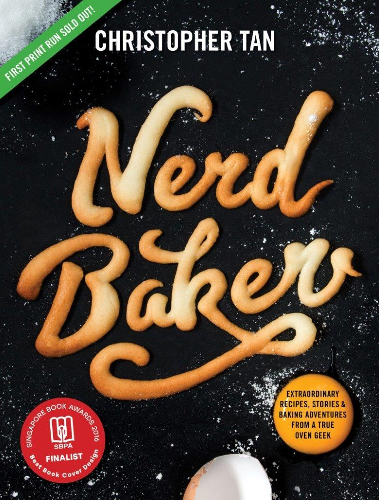 NerdBaker: Extraordinary Recipes, Stories & Baking Adventures from a True Oven Geek