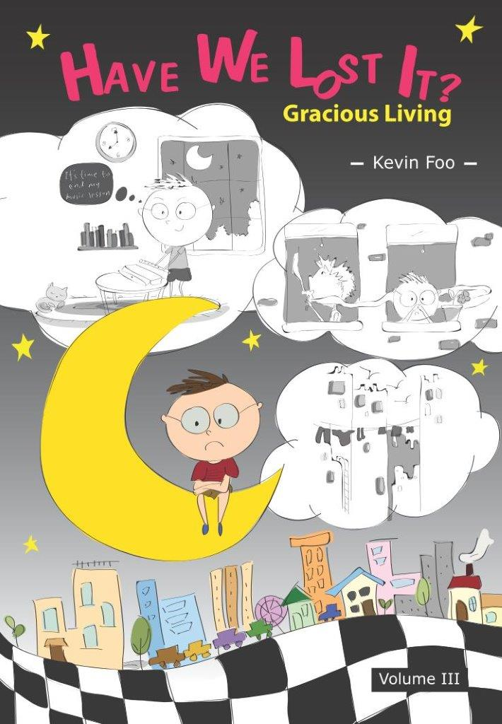 Have We Lost It?: Gracious Living (Volume III)