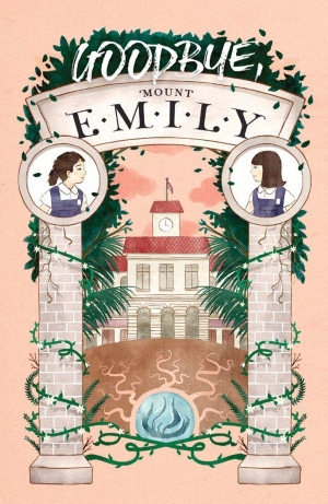 Goodbye, Mount Emily: Book 4