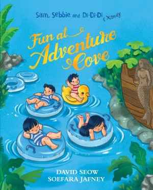 Sam, Sebbie and Di-Di-Di & Xandy (book 9): Fun at Adventure Cove