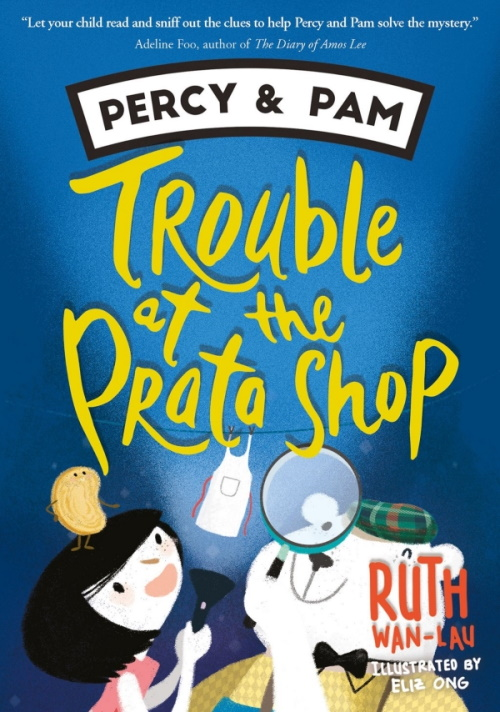 Percy & Pam (book 1): Trouble at the Prata Shop