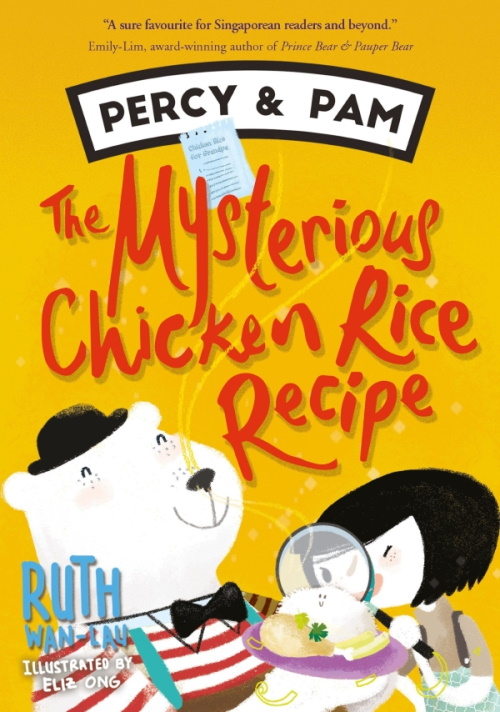 Percy & Pam (book 2): The Mysterious Chicken Rice Recipe