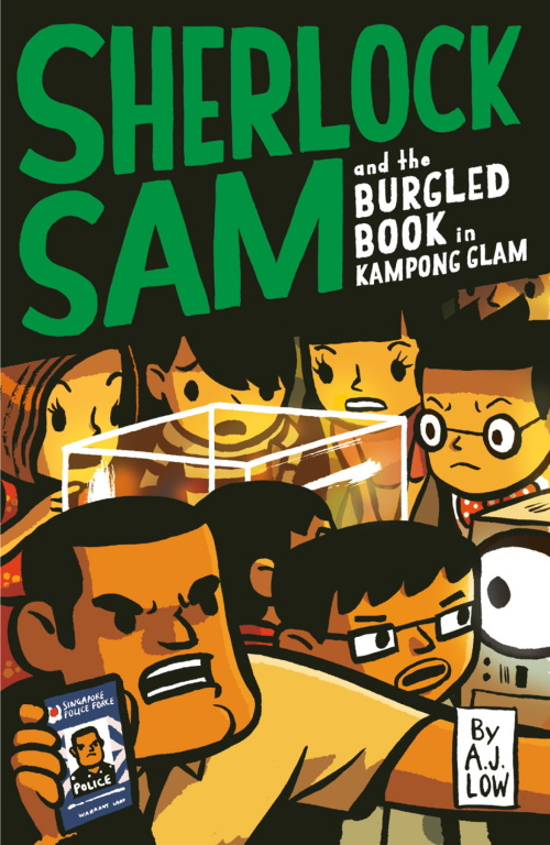 Sherlock Sam and the Burgled Book in Kampong Glam: Book 14