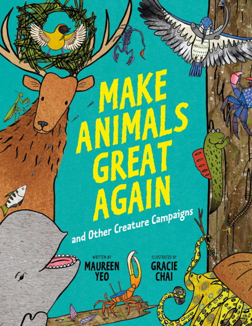 Make Animals Great Again and Other Creature Campaigns: