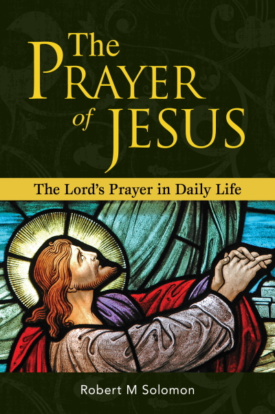 The Prayer of Jesus: The Lord