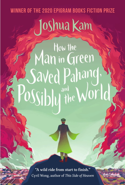How the Man in Green Saved Pahang, and Possibly the World: