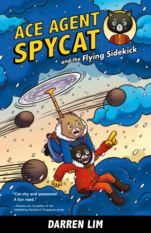 Ace Agent Spycat and the Flying Sidekick: (Book 1)