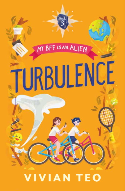 My BFF Is an Alien (Book 3): Turbulence