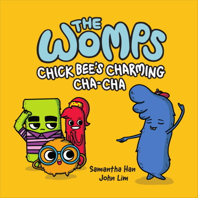 The Womps (book 2): Chick Bee's Charming Cha-Cha